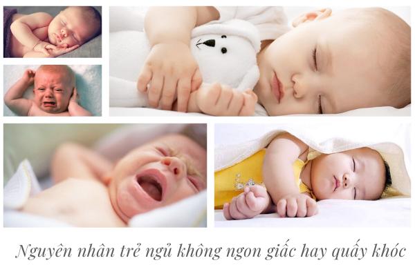 Trẻ ngủ không ngon giấc hay quấy khóc, Trẻ sơ sinh ngủ không sâu giấc hay vặn mình, Trẻ ngủ không ngon giấc về đêm, Trẻ 2 tuổi ngủ không ngon giấc, Cách giúp trẻ sơ sinh ngủ ngon vào ban đêm, Cách giúp trẻ ngủ ngon sâu giấc, Trẻ sơ sinh ngủ không sâu giấc vào ban ngày, Trẻ sơ sinh khó ngủ